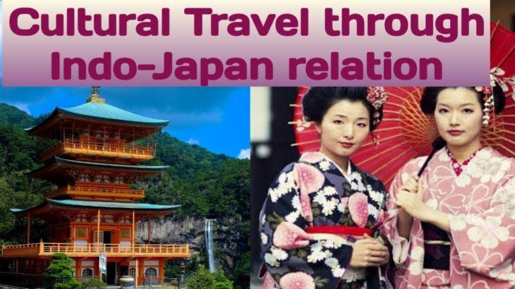 Cultural Travel through Indo-Japan