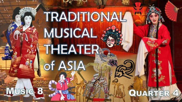 Music 8 | Quarter 4 | Traditional Asian Musical Theater | Kabuki, Peking Opera, Wayang Kulit