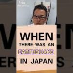 When there was an earthquake in Japan?