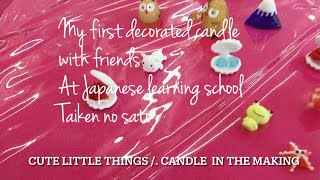 At Japanese learning school / how to decorate a candle