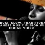 Kabuki, slow, traditional Japanese music fusion with Indian video