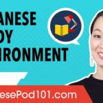 How to Make Japanese Study Environments