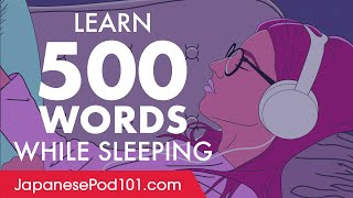 Japanese Conversation: Learn while you Sleep with 500 words