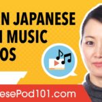 How to learn Japanese with Music Videos (and it works!)