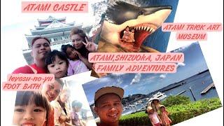 ATAMI ,SHIZUOKA ,JAPAN FAMILY ROADTRIP ADVENTURES || TOP 5 TOURIST ATTRACTIONS|| JAPAN SIGHTSEEING||