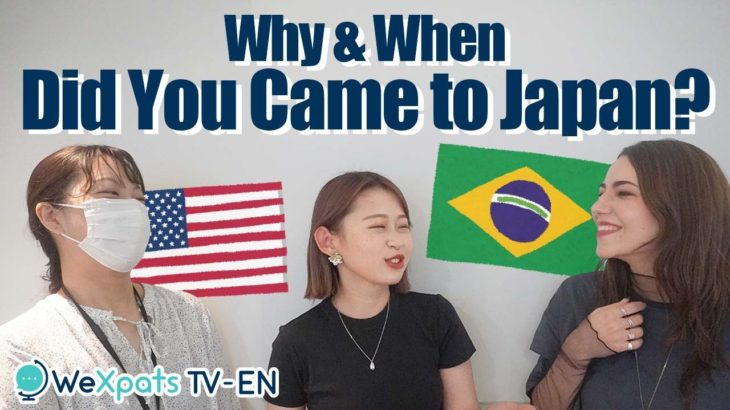 Life in Japan Interview with writers from Brazil and America Life in Tokyo Work in Japan 