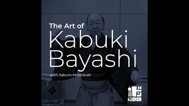 kaDON LIVE: The Art of Kabuki Bayashi with Saburo Mochizuki
